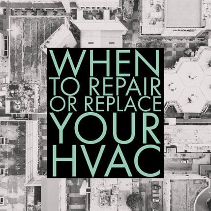 HVAC reasons to replace repair